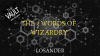 The Vault - The 3 Words of Wizardry by Losander