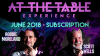 At The Table June 2018 Subscription